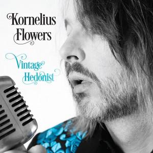 Kornelius Flowers Vintage Hedonist