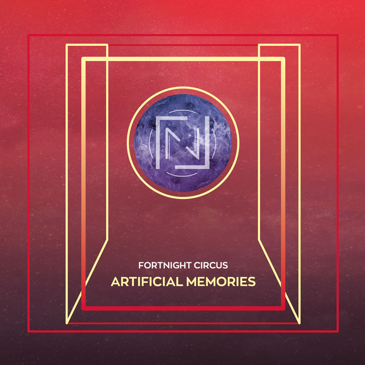 Fortnight Circus - Artificial Memories