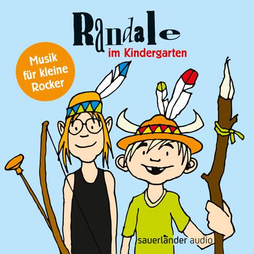 Randale - Randale im Kindergarten: Musik für kleine Rocker