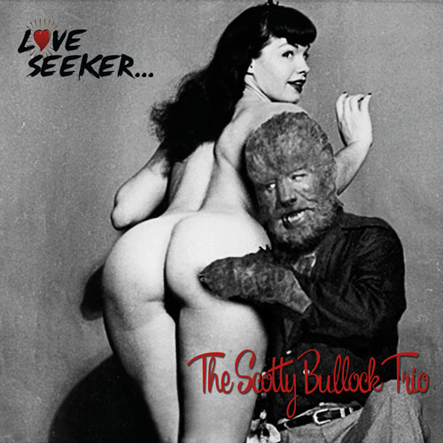 Scotty Bullock Trio LoveSeeker FrontCover